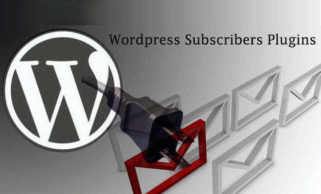Wordpress Subscribers Plugins