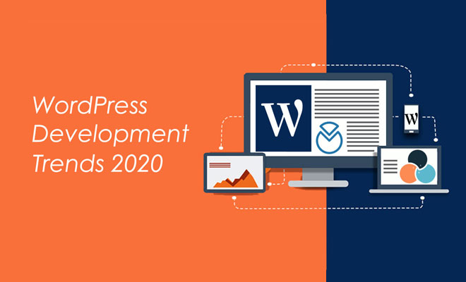 WordPress Development Trends 2020