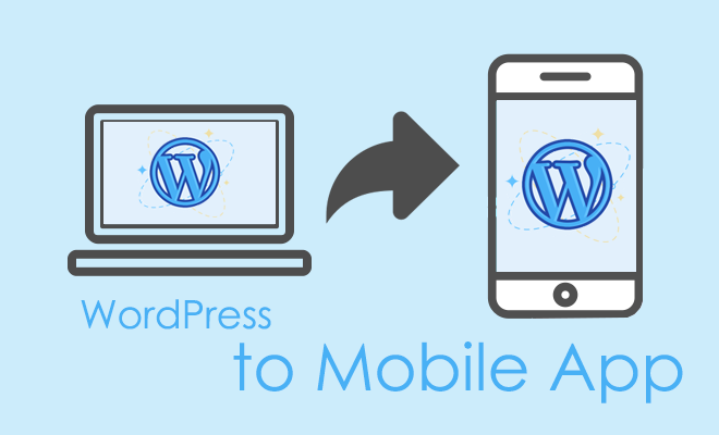 WordPress to Mobile App